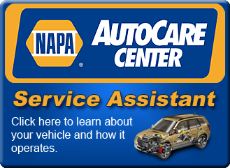 NAPA AutoCare Center - Service Assistant - Click here to learn about your vehicle and how it operates.